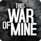 This War of Mine: Stories – Father's Promise 1.5.9 (Paid for free)