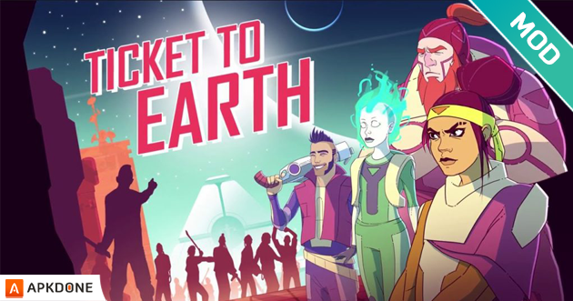 Ticket to Earth MOD APK + OBB Data v1 2 3 Download for Android