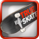 True Skate MOD APK 1.5.34 (Unlimited Money)