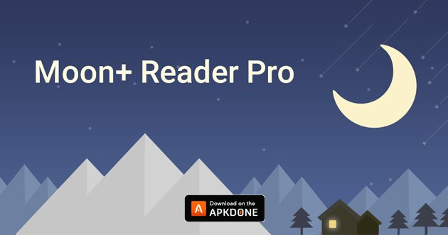 Moon+ Reader Pro APK 5 1 1 (Paid for free) for Android