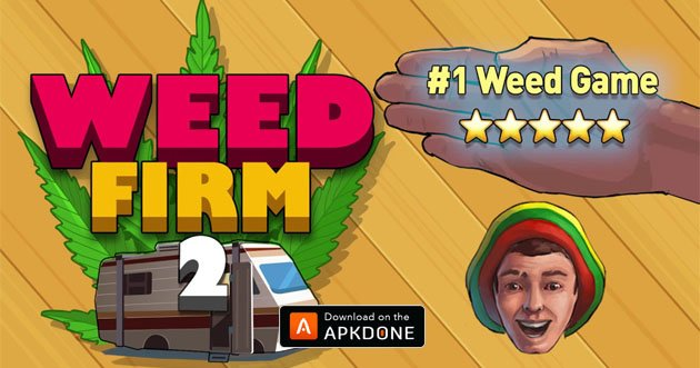 weed firm 2 hack mod apk download