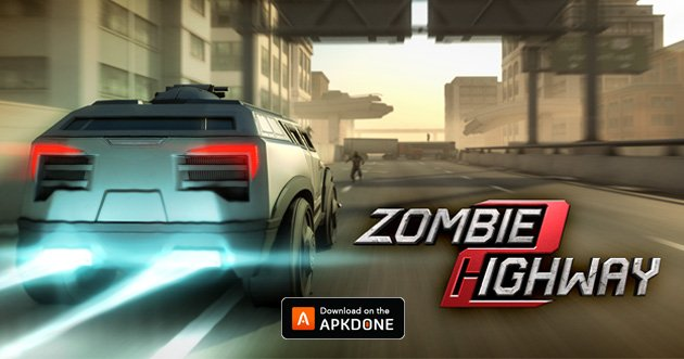 Zombie Highway 2 Mod Apk 1 4 3 Download Unlimited Money For Android