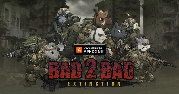 Bad 2 Bad Extinction poster