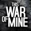 This War of Mine 1.5.10 (Unlocked)