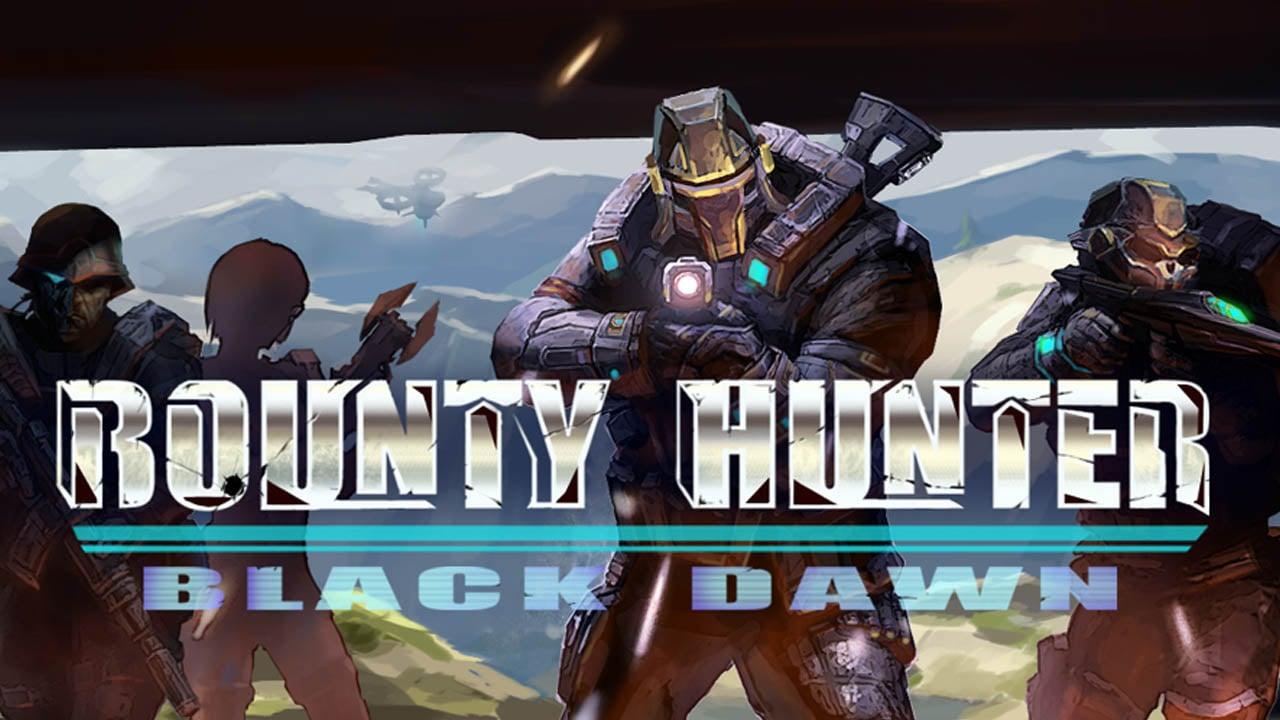 Bounty Hunter Black Dawn poster
