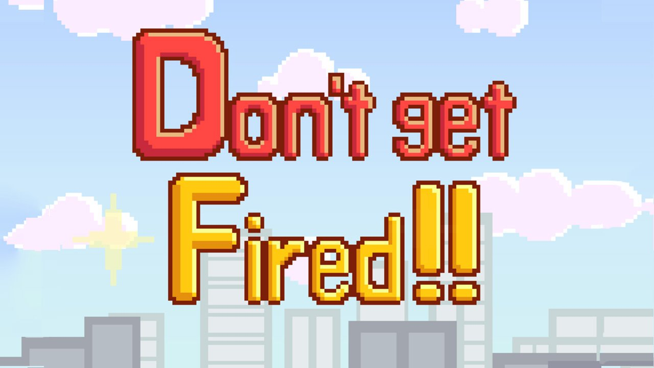 Don't get fired poster