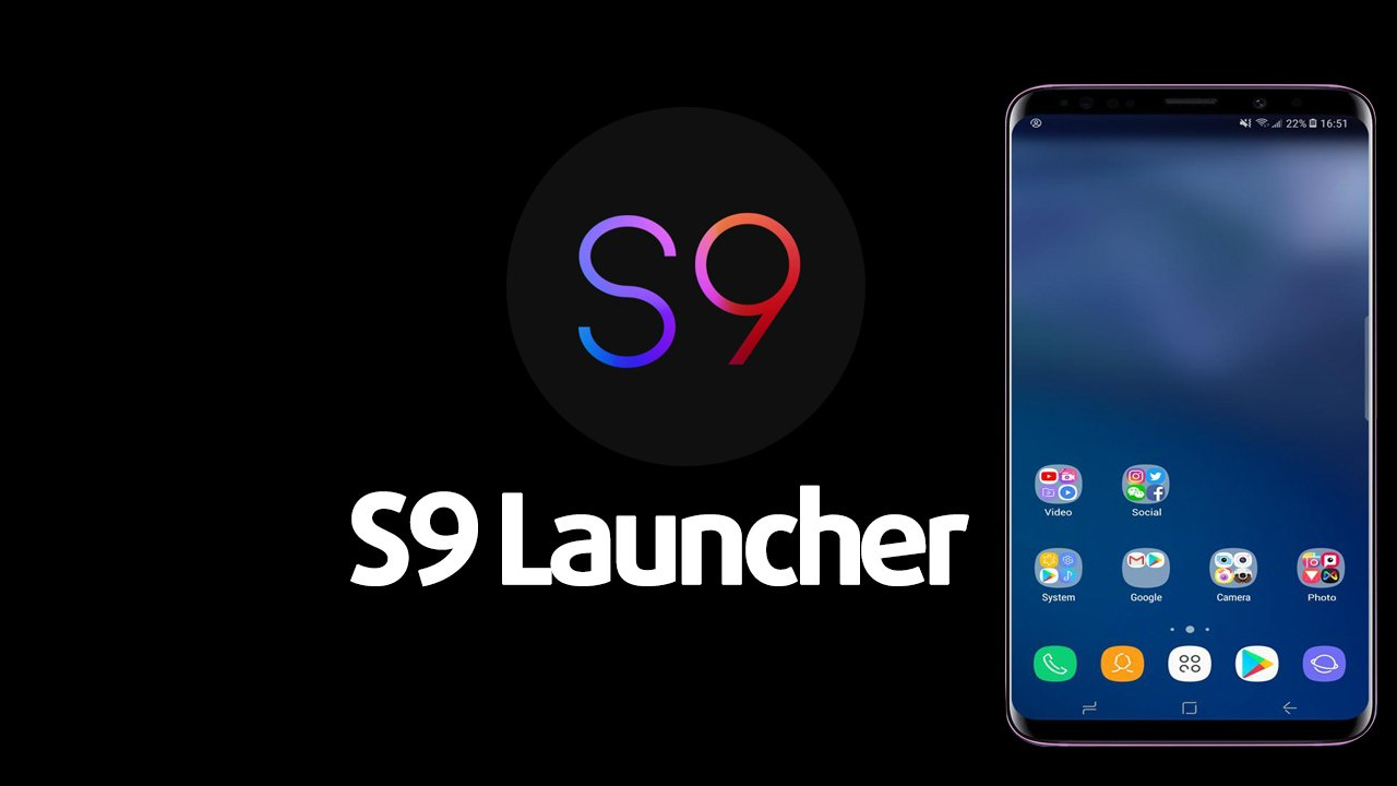 S9 Launcher poster