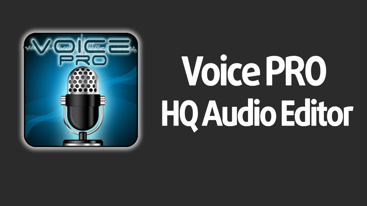 Voice PRO HQ Audio Editor poster