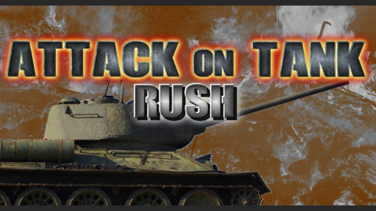 Attack on Tank Rush poster