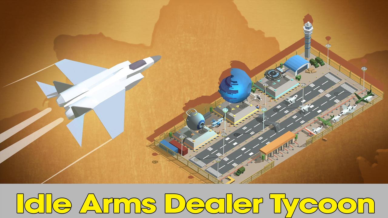 Idle Arms Dealer Tycoon poster