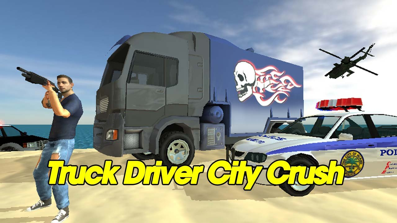 Truck Driver City Crush poster