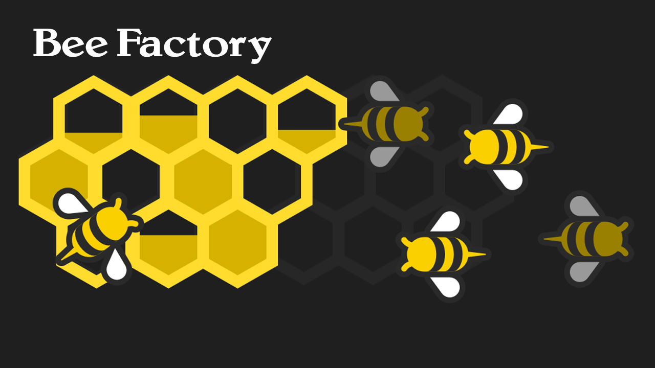 Bee Factory poster