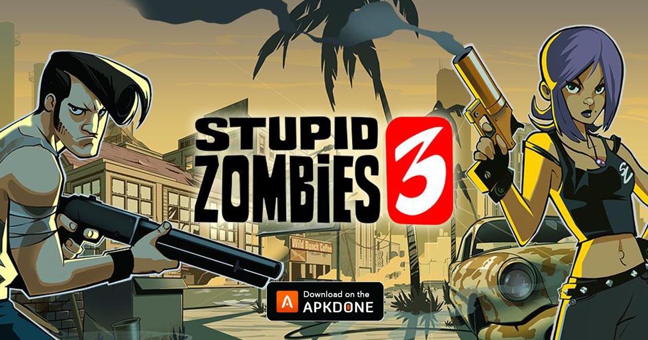 Stupid Zombies 3 thumbnail