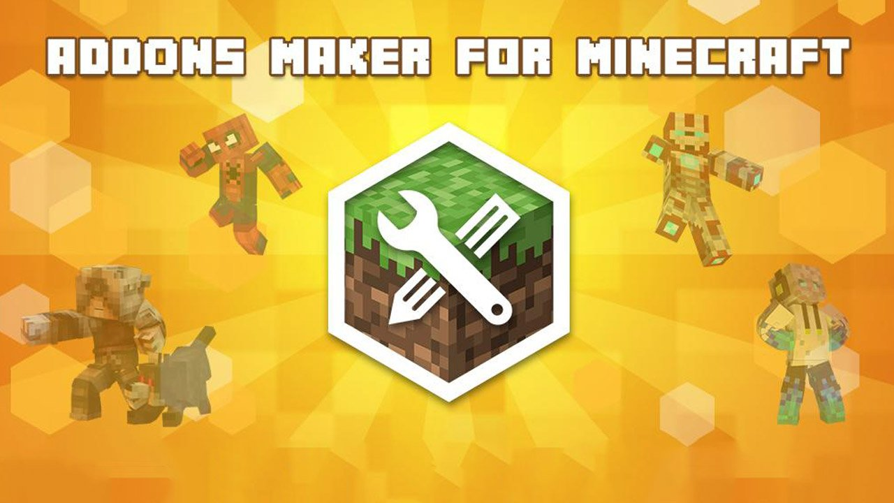 AddOns Maker for Minecraft PE poster